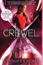 Crewel: Chapters 1-5 by Gennifer Albin