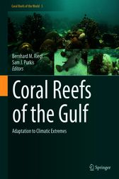 Coral Reefs of the Gulf by Bernhard Riegl