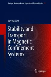 Stability and Transport in Magnetic Confinement Systems by Jan Weiland