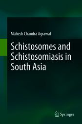 Schistosomes and Schistosomiasis in South Asia by Mahesh Chandra Agrawal