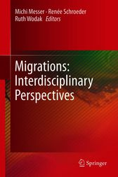 Migrations: Interdisciplinary Perspectives by Michi Messer