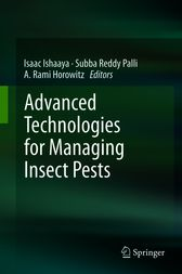 Advanced Technologies for Managing Insect Pests by Isaac Ishaaya
