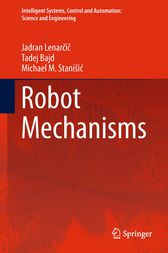 Robot Mechanisms by Jadran Lenarcic