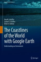The Coastlines of the World with Google Earth by Anja M. Scheffers