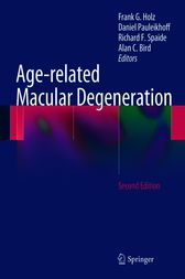 Age-related Macular Degeneration by Frank G. Holz