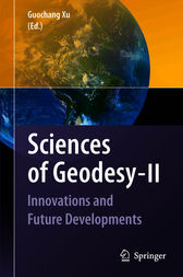 Sciences of Geodesy - II by Guochang Xu