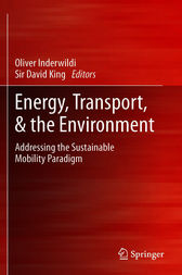 Energy, Transport, & the Environment by Oliver Inderwildi
