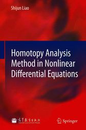 Homotopy Analysis Method in Nonlinear Differential Equations by Shijun Liao