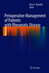 Perioperative Management of Patients with Rheumatic Disease by Brian F. Mandell