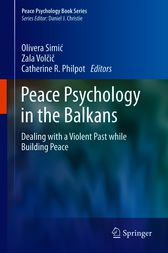 Peace Psychology in the Balkans by Olivera Simic