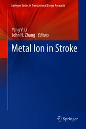 Metal Ion in Stroke by Yang V. Li