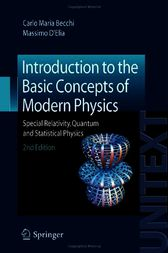 Introduction to the Basic Concepts of Modern Physics by Carlo Maria Becchi