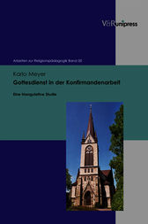 Gottesdienst in der Konfirmandenarbeit by Karlo Meyer
