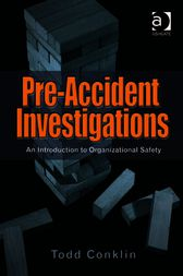 Pre-Accident Investigations by Todd Conklin