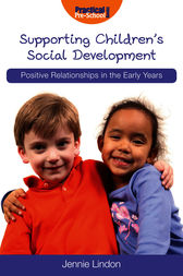 Supporting Children's Social Development by Jennie Lindon