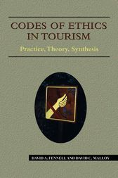 Codes of Ethics in Tourism by David A. Fennell