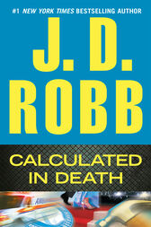 Calculated in Death by J. D. Robb