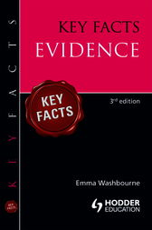 Key Facts: Evidence [Third Edition] by Emma Washbourne