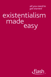 Existentialism Made Easy by Mel Thompson