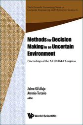 Methods for Decision Making in an Uncertain Environment