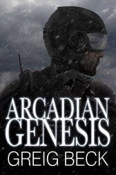Arcadian Genesis: Alex Hunter 0.5 by Greig Beck