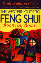 The Western Guide to Feng Shui by Terah Kathryn Collins