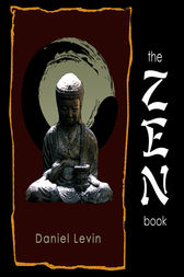 The Zen Book by Daniel Levin