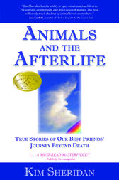 Animals & Afterlife by Kim Sheridan