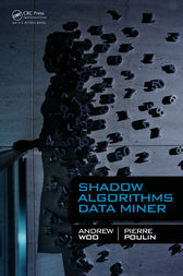 Shadow Algorithms Data Miner by Andrew Woo
