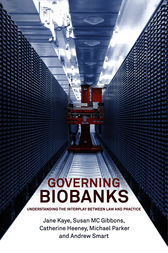 Governing Biobanks by Jane Kaye