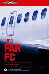 FAR/FC 2013 by Federal Aviation Administration (FAA)