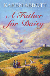 A Father for Daisy by Karen Abbott