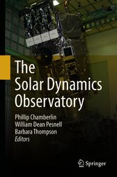 The Solar Dynamics Observatory by Phillip Chamberlin