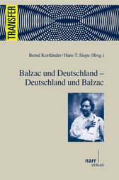 Balzac und Deutschland - Deutschland und Balzac