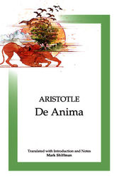 De Anima by Aristotle;  Mark Shiffman