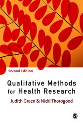 Qualitative Methods for Health Research by Judith Green