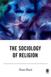 The Sociology of Religion by Grace Davie