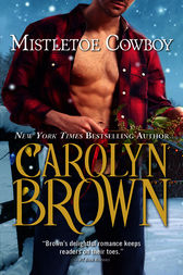 Mistletoe Cowboy by Carolyn Brown