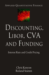 Discounting, LIBOR, CVA and Funding by Chris Kenyon