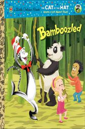 Bamboozled (Dr. Seuss/Cat in the Hat) by Tish Rabe