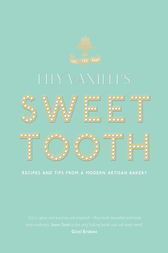 Lily Vanilli's Sweet Tooth by Lily Jones