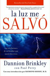 La luz me salvo by Dannion Brinkley
