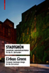 Stadtgrün / Urban Green by Peter Cachola Schmal