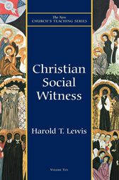 Christian Social Witness by Harold T. Lewis