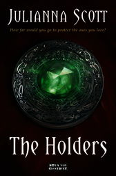 The Holders by Julianna Scott