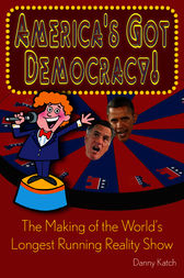 America's Got Democracy: by Danny Katch