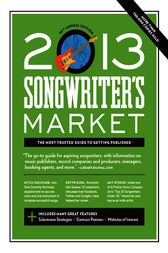 2013 Songwriter's Market by Roseann Biederman