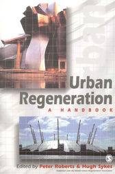 Urban Regeneration by Peter Roberts