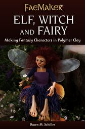 Elf, Witch and Fairy by Dawn M. Schiller