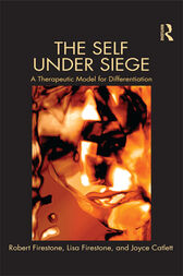 The Self Under Siege by Robert W. Firestone